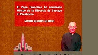 Pbro. MARIO QUIROS...nuevo Obispo de Cartago
