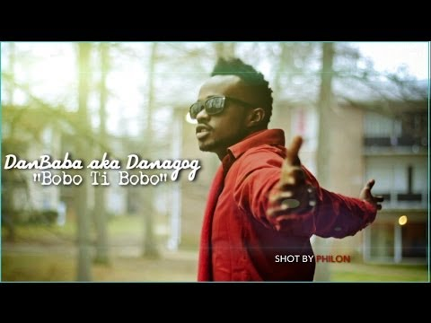 BOBO TI BOBO - DANAGOG (New Video) (@DANAGOG_HKN) (AFRICAX5)