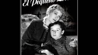 getlinkyoutube.com-EL PEQUEÑO LORD (Little Lord Fauntleroy, 1936, Full Movie, Spanish, Cinetel)