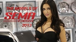 The Models of SEMA 2013