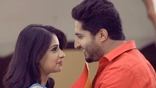getlinkyoutube.com-Naina Nu | Jassi Gill | Mr & Mrs 420 | latest New Punjabi Song 2016