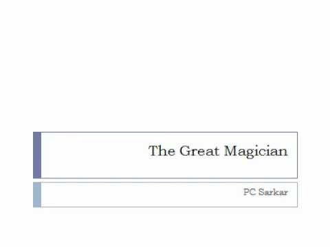 PC Sarkar The Great Magician
