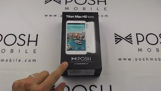 getlinkyoutube.com-Posh Mobile Unboxing - Titan Max HD E600