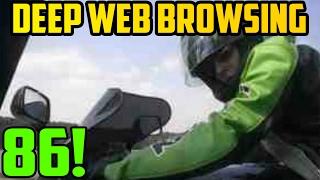 SATAN'S T*TTY HIGHWAY! - Deep Web Browsing 86