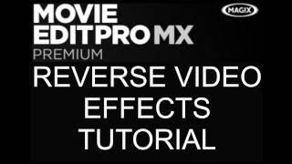 getlinkyoutube.com-How To Reverse Video With Magix Movie Edit Pro MX