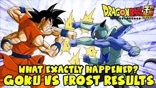 getlinkyoutube.com-Dragon Ball Super: Frost vs Goku Battle Results! What Exactly Happened? [SPOILERS]