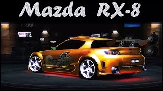 Tuning MAZDA RX-8 ! - Need For Speed Underground 2