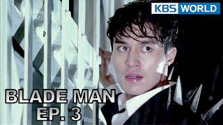 Blade Man | 아이언 맨 EP 3 [SUB : KOR, ENG, CHN, MLY, VIE, IND]