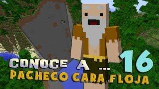 Pacheco cara Floja 16 | 50 Cosas Sobre mí | PARTE 1