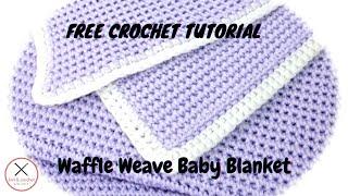 getlinkyoutube.com-Waffle Weave Stitch Baby Blanket Free Pattern Workshop