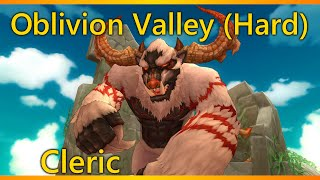 [Dragomon Hunter] Oblivion Vallery Hard Mode | Cleric Gameplay