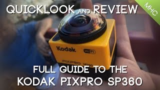 getlinkyoutube.com-Quicklook and Review of KODAK's PIXPRO SP360