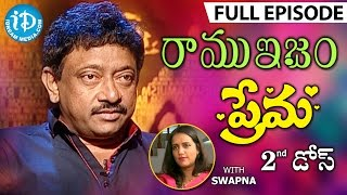 RGV About Love - ప్రేమ - Full Episode | Ramuism 2nd Dose | #Ramuism | Telugu