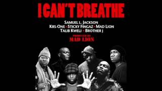 Samuel L. Jackson, KRS-One, Sticky Fingaz, Mad Lion & Talib Kweli - I Can't Breathe