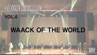 getlinkyoutube.com-WAACK OF THE WORLD | FEEDBACK COMPETITION VOL.4 | FEEDBACK4UR