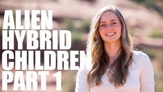 getlinkyoutube.com-Hybrid Human Alien Children - Part 1 - Bridget Nielsen