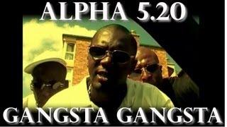 getlinkyoutube.com-Alpha 5.20 - Gangsta Gangsta