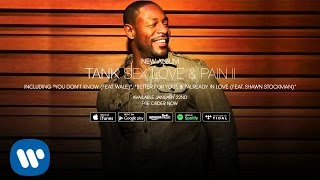 Tank - Already In Love (ft. Shawn Stockman)