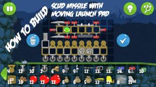 Bad Piggies: Scud missile w/Moving launch pad