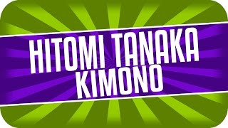 getlinkyoutube.com-Hitomi Tanaka -  Kimono - 田中瞳