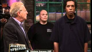 getlinkyoutube.com-Sisters Square Off (The Jerry Springer Show)