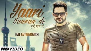 getlinkyoutube.com-Yaari Yaaran Di (Official Full Video)   Galav Waraich   Latest Punjabi Songs 2016   SagaHits