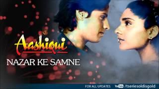 Nazar Ke Samne Full Song (Audio)   Aashiqui   Rahul Roy, Anu Agarwal