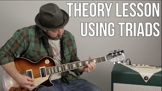 Theory Guitar Lesson Using Triads