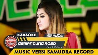Nella Kharisma Gemantung Roso Karaoke