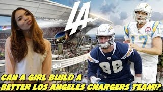 CAN A GIRL BUILD A BETTER LOS ANGELES CHARGERS TEAM!? MADDEN CFM