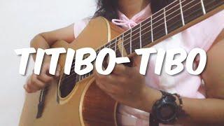 Moira dela Torre- Titibo-tibo (Fingerstyle Guitar Cover)