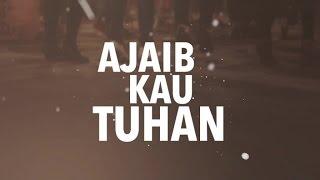 getlinkyoutube.com-JPCC Worship - Ajaib Kau Tuhan - ONE Acoustic (Official Lyrics Video)