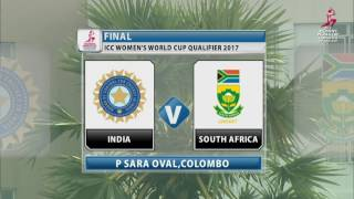 getlinkyoutube.com-India v South Africa, Final - ICC Women's World Cup Qualifier, 2017
