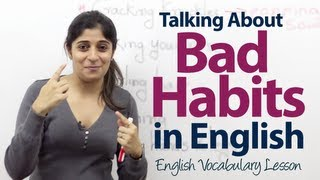 getlinkyoutube.com-Talking about bad habits in English - English Vocabulary Lesson