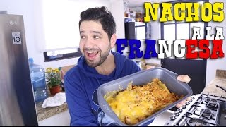 getlinkyoutube.com-NACHOS A LA FRANCESA | gwabir