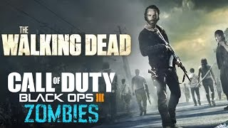"THE WALKING DEAD BO3 ZOMBIES ""HILLTOP"" + DER AUSBRUCH - Call of Duty Black Ops 3 Mod Gameplay"
