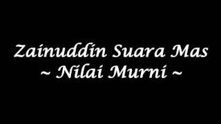 getlinkyoutube.com-Zainuddin Suara Mas - Nilai Murni (High Quality)