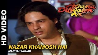 Nazar Khamosh Hai - Afsana Dilwalon Ka | Manhar Udhas | Rahul Roy & Juni