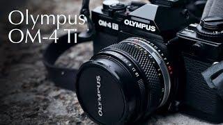 Olympus OM-4 Ti Review