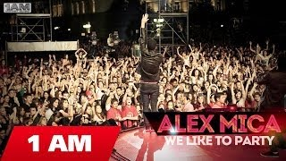 Alex Mica – We like to party indir