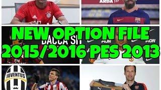 getlinkyoutube.com-PES 2013 • New Option File Season 2015 - 2016 • Especial 100 SUBS !