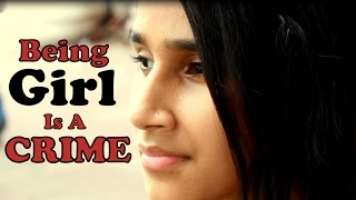 getlinkyoutube.com-Being Girl Is A Crime | India |