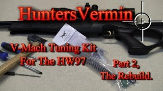 getlinkyoutube.com-V-Mach Tuning Kit For The HW97 Part 2 By HuntersVermin