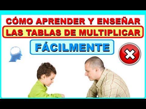 UNA FORMA FÁCIL DE APRENDER Y ENSEÑAR LAS TABLAS DE MULTIPLICAR - www.supermente.net