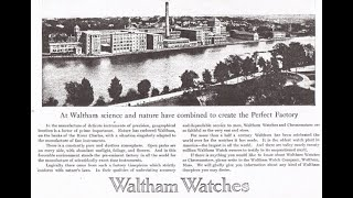Waltham Watch - The Factory History