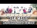 REMIXER | Bruno Mars - 01 24K Magic | Dance Video