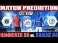 FIFA 14 Hannover 96 vs. Shalke 04 Match Prediction Fecha #1 Bundesliga
