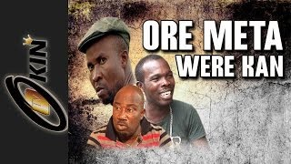 getlinkyoutube.com-Ore Meta Were Kan Latest Nollywood movie 2014