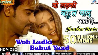 Woh Ladki Bahut Yaad Aati Hai   Lyrical Video | JHANKAR BEATS | Qayamat | Bollywood Romantic Songs