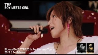 getlinkyoutube.com-TRF / BOY MEETS GIRL (TRF 20th Anniversary Tour)